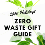 2020 Zero Waste Shopping Guide for the Holidays