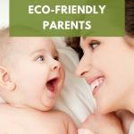 how to become ecofriendly parents